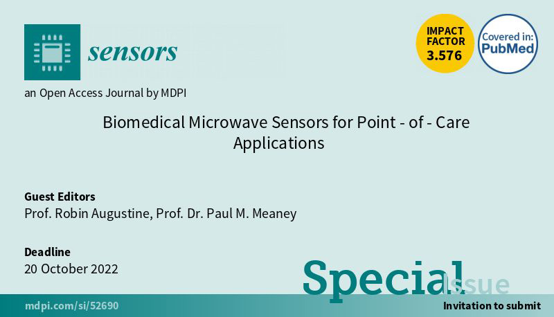 Biomedical Microwave Sensors for Point-of-Care Applications: new deadline 20 Oct 2022